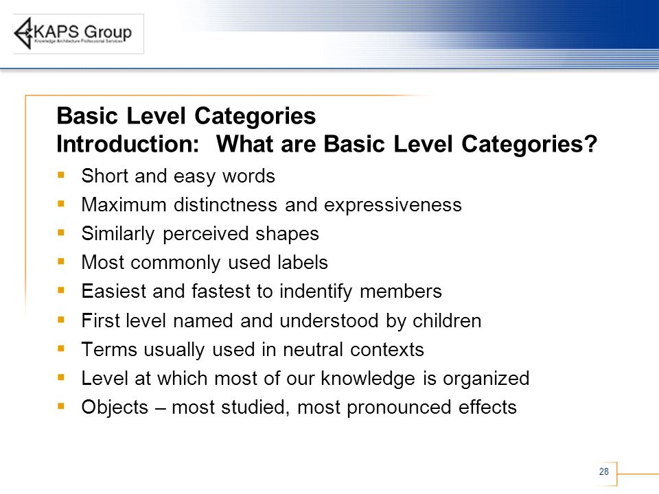 28 Basic Level Categories Introduction: What are Basic Level Categories.