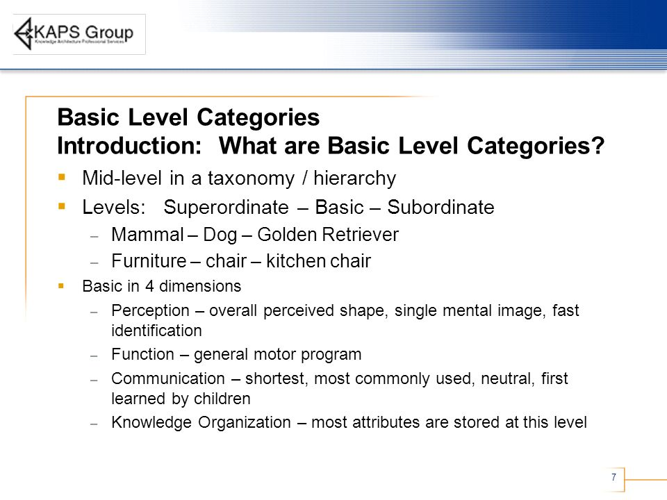 7 Basic Level Categories Introduction: What are Basic Level Categories.