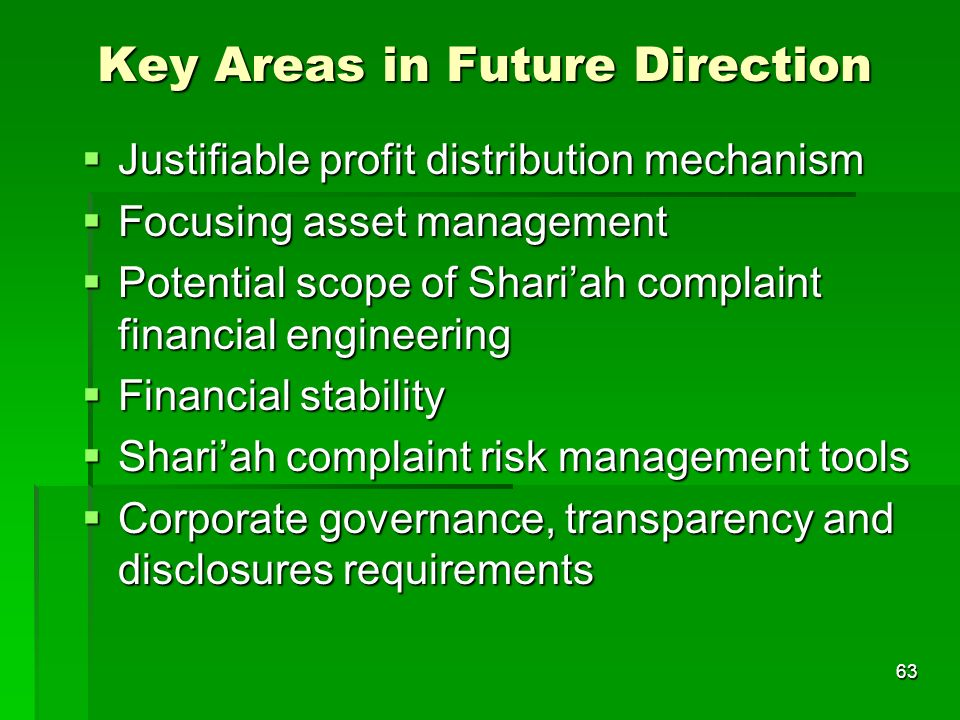 63 Key Areas in Future Direction Justifiable profit distribution mechanism Justifiable profit distribution mechanism Focusing asset management Focusin