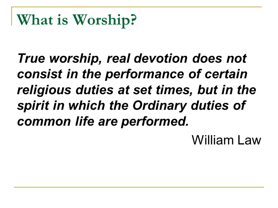 What is Worship.