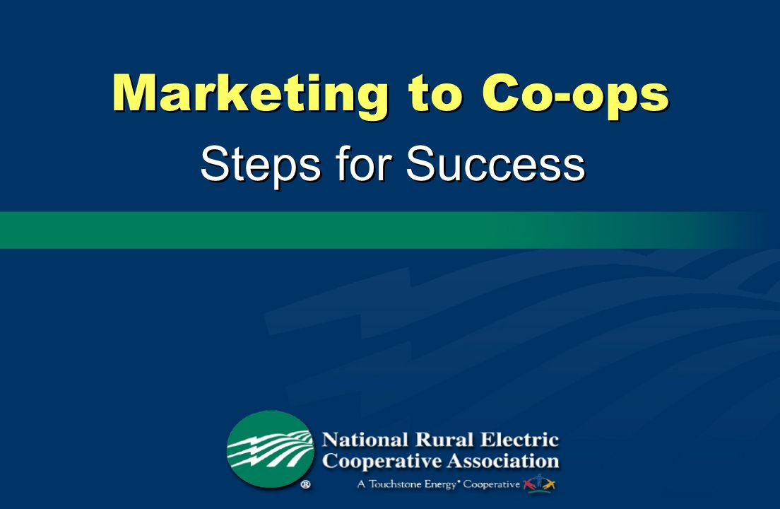 Marketing to Co-ops Steps for Success