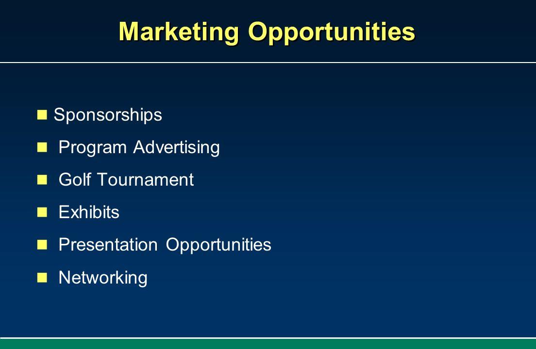 Marketing Opportunities Sponsorships Program Advertising Golf Tournament Exhibits Presentation Opportunities Networking