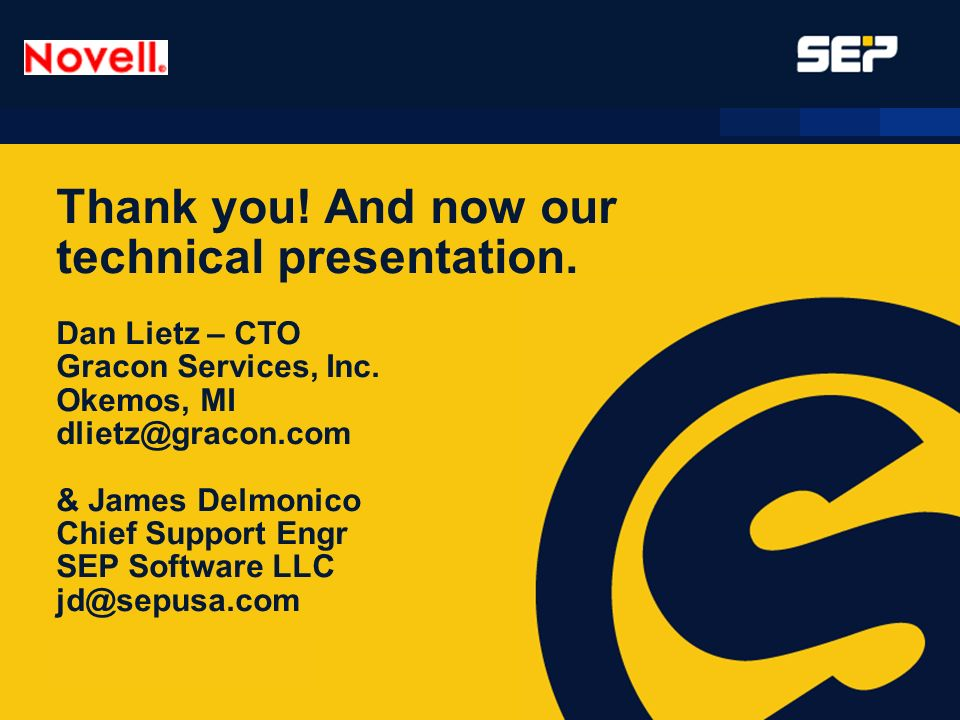 Thank you. And now our technical presentation.