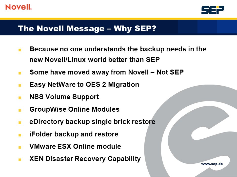 The Novell Message – Why SEP.
