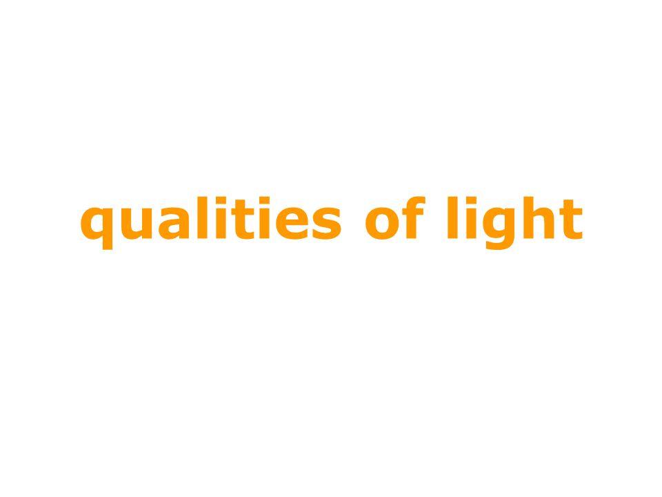 qualities of light