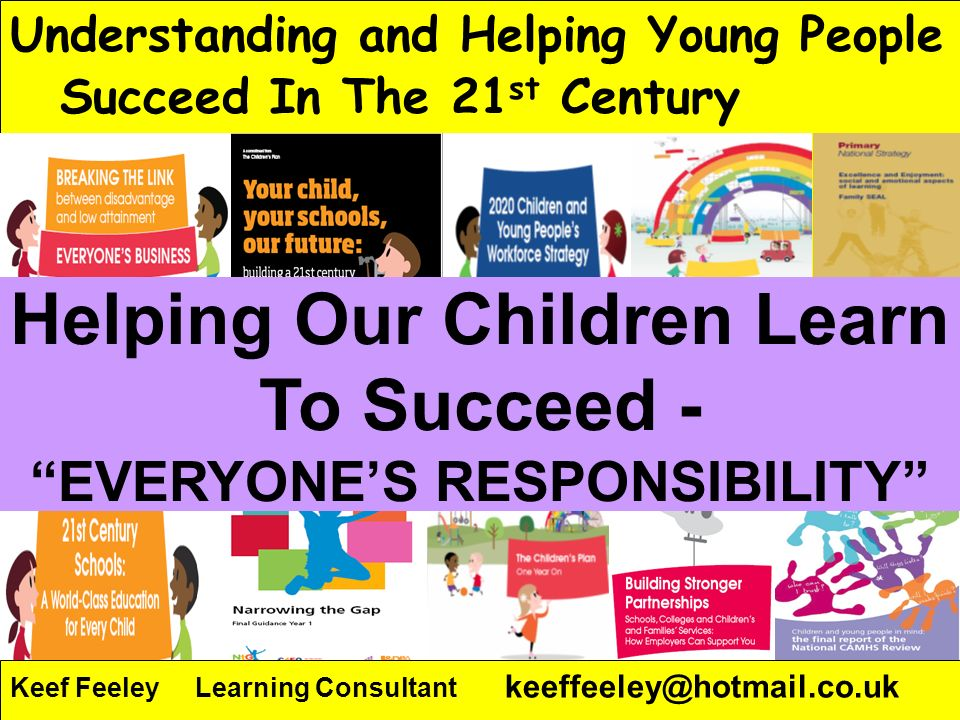 People Progress Pride Key Stage 3 Strategy1 Understanding and Helping Young People Succeed In The 21 st Century Keef Feeley Learning Consultant keeffe