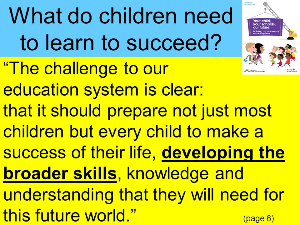 People Progress Pride Key Stage 3 Strategy18 The challenge to our education system is clear: that it should prepare not just most children but every c