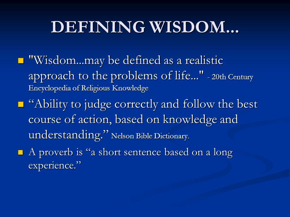 DEFINING WISDOM...