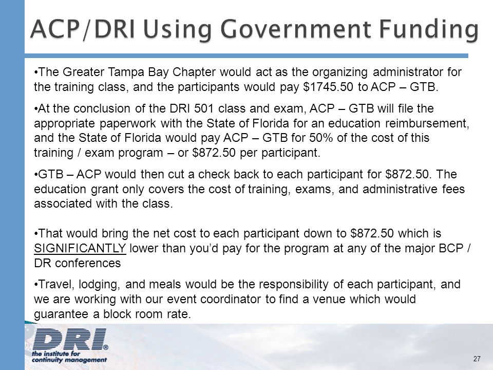 27 The Greater Tampa Bay Chapter would act as the organizing administrator for the training class, and the participants would pay $ to ACP – GTB.