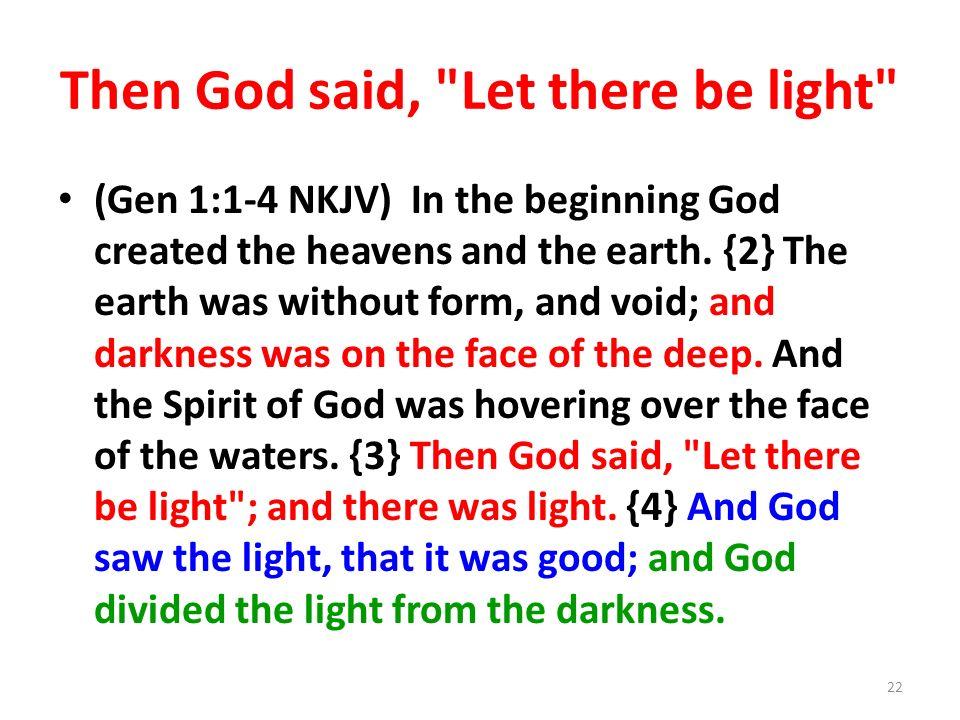 Then God said,