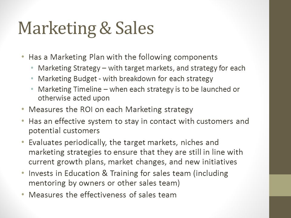 Has a Marketing Plan with the following components Marketing Strategy – with target markets, and strategy for each Marketing Budget - with breakdown f