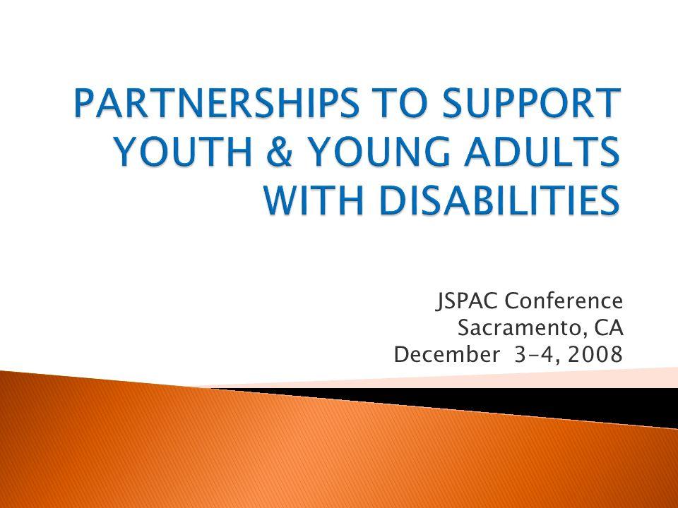 JSPAC Conference Sacramento, CA December 3-4, 2008
