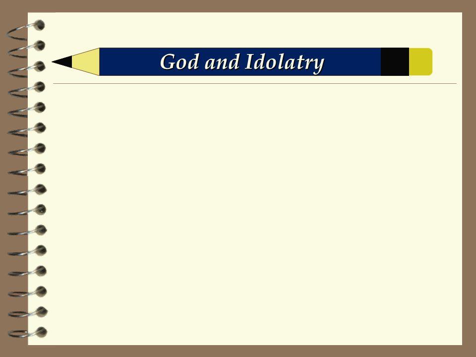 God and Idolatry