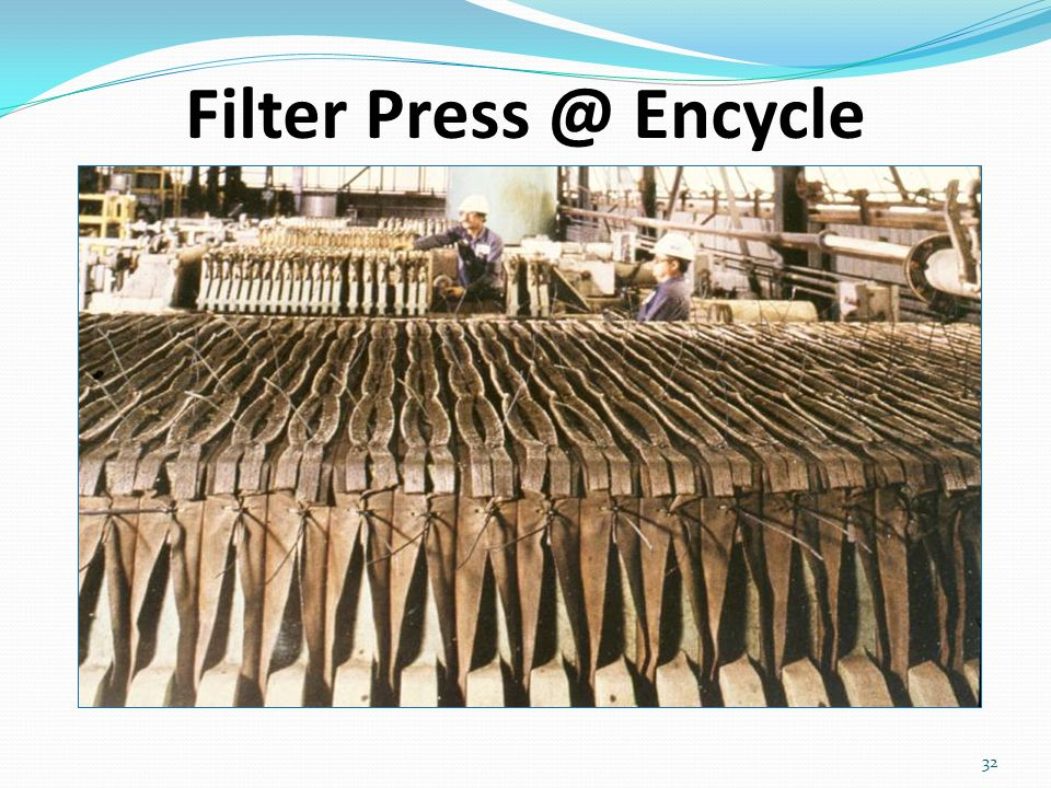 32 Filter Press @ Encycle