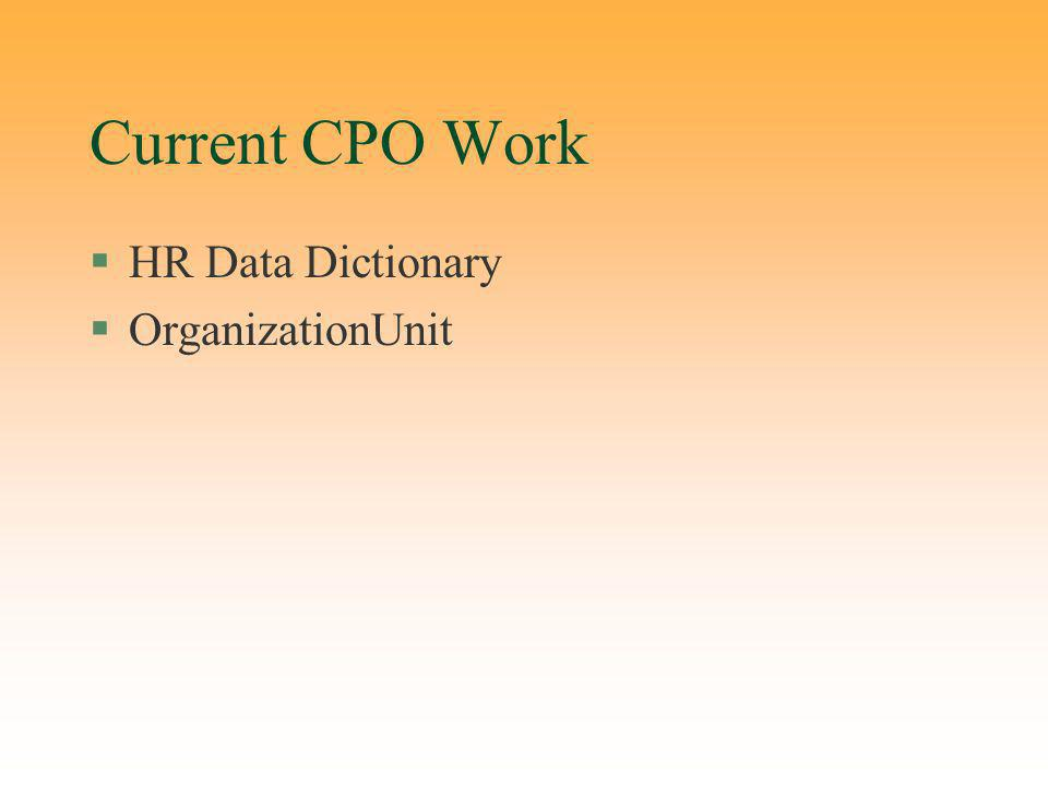 Current CPO Work §HR Data Dictionary §OrganizationUnit