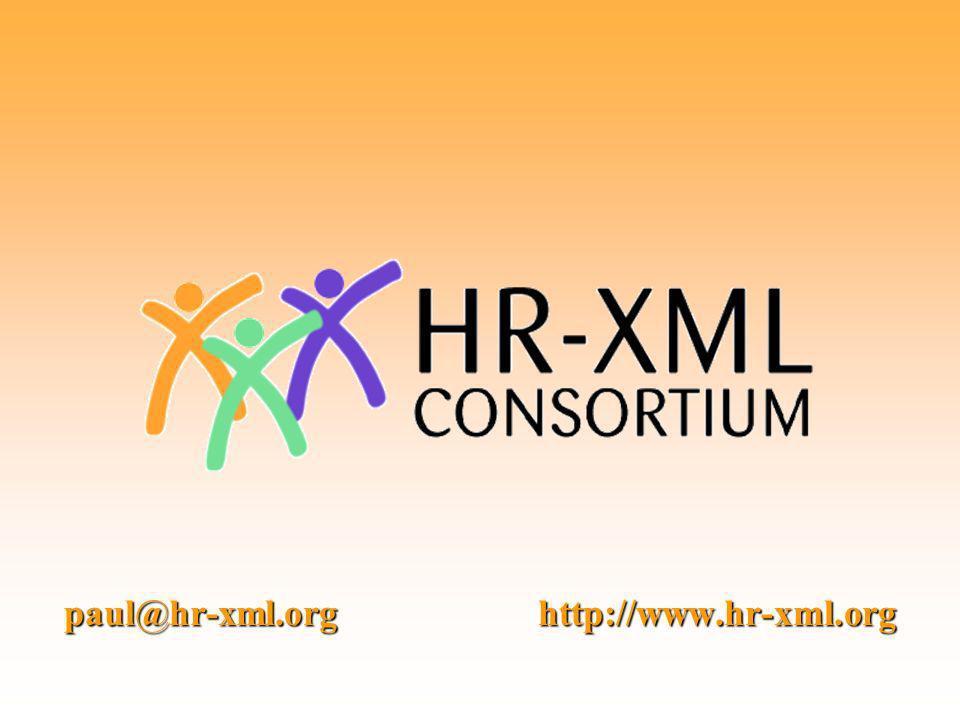 paul@hr-xml.org http://www.hr-xml.org