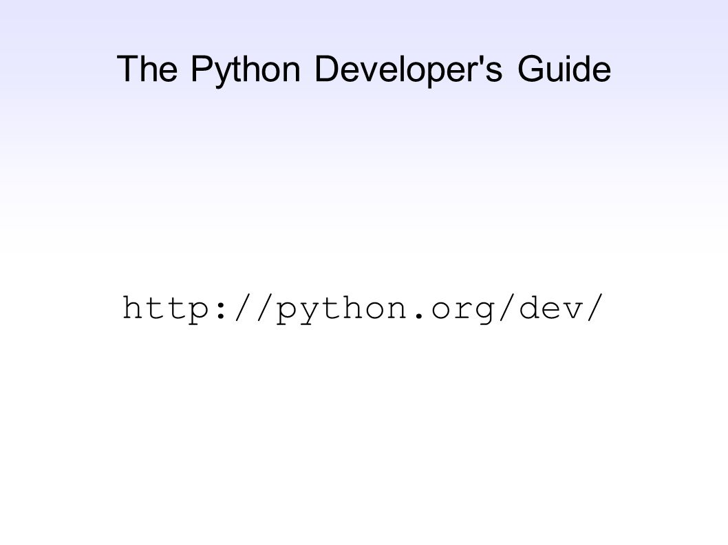 The Python Developer s Guide