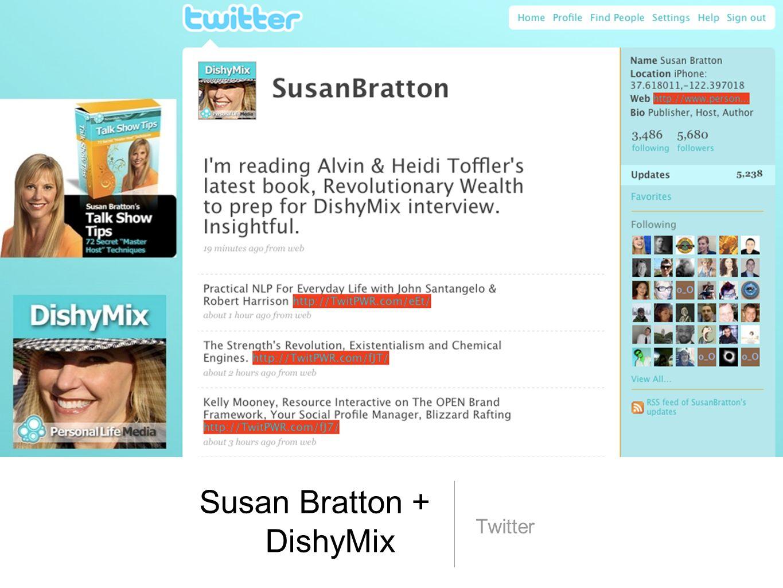 Susan Bratton + DishyMix Twitter