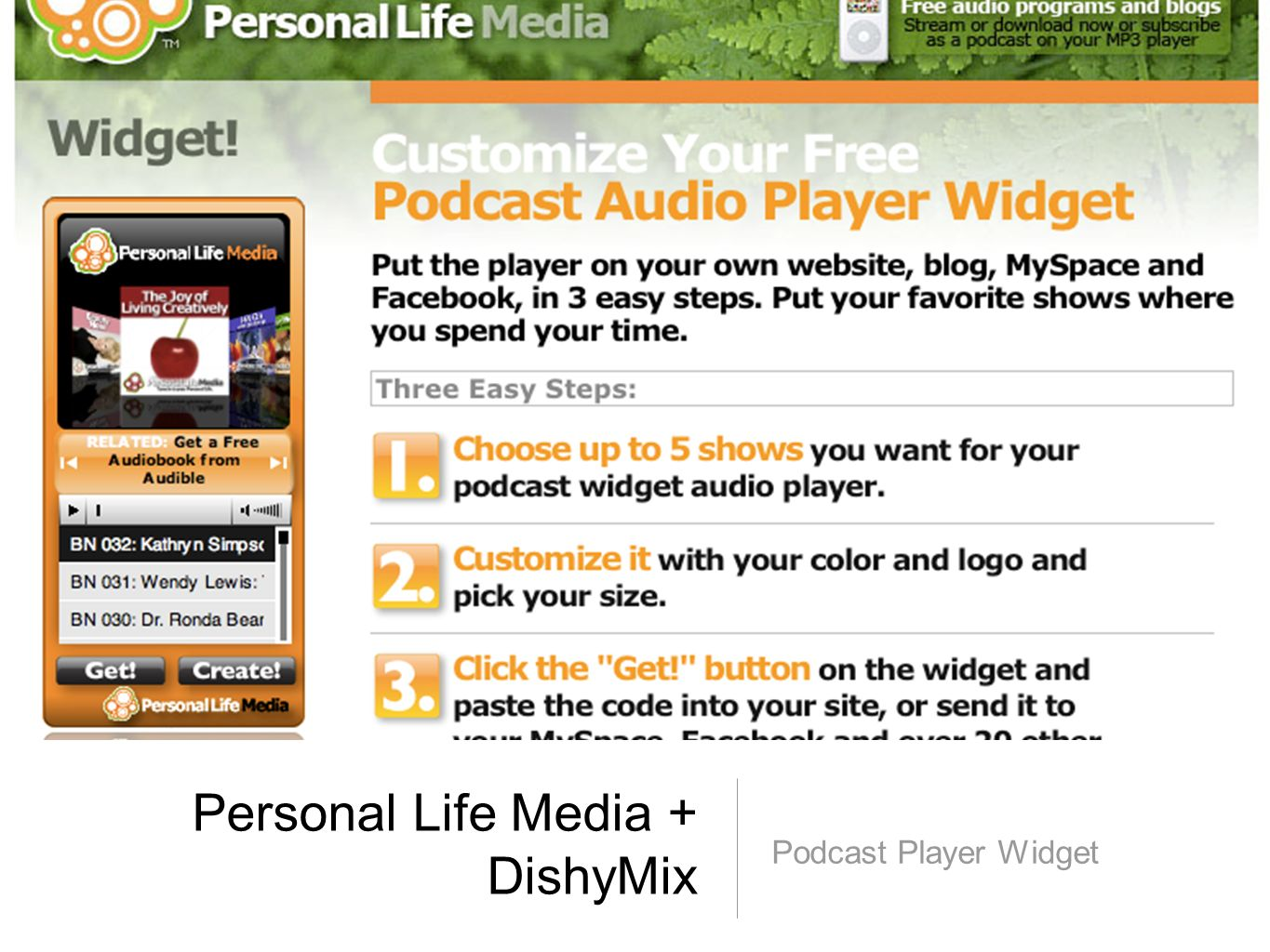 Personal Life Media + DishyMix Podcast Player Widget
