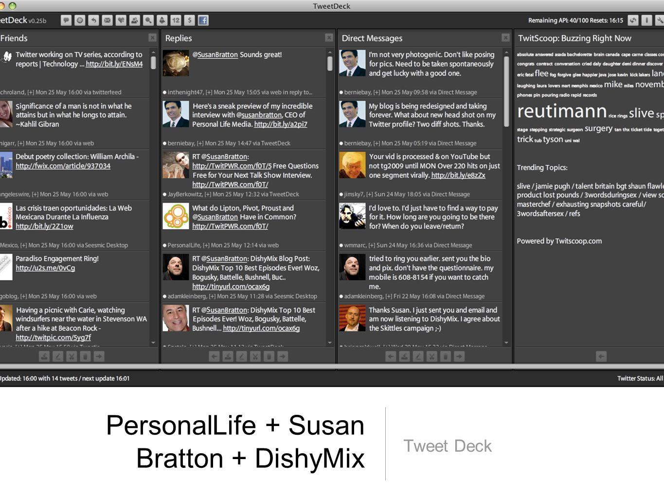 PersonalLife + Susan Bratton + DishyMix Tweet Deck