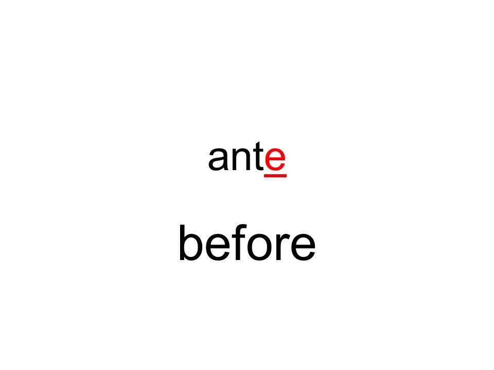 ante before