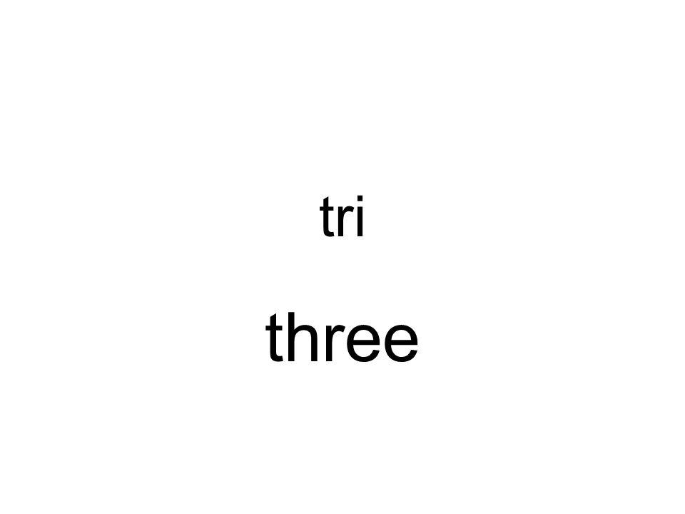 tri three