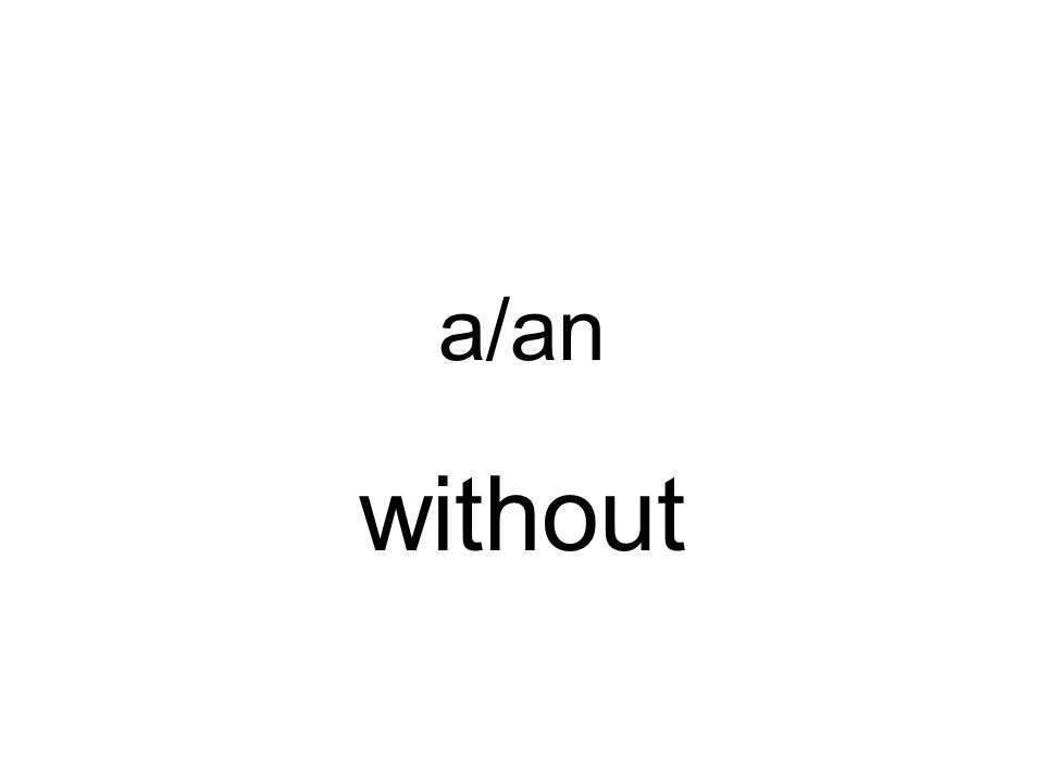 a/an without