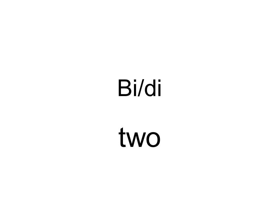 Bi/di two