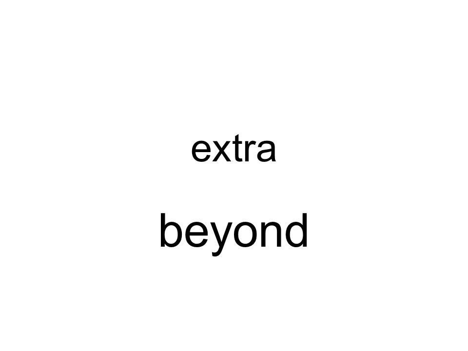 extra beyond