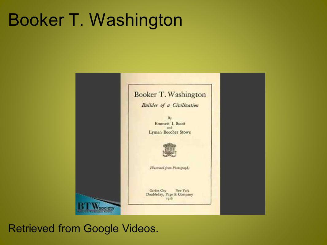 Booker T. Washington Retrieved from Google Videos.
