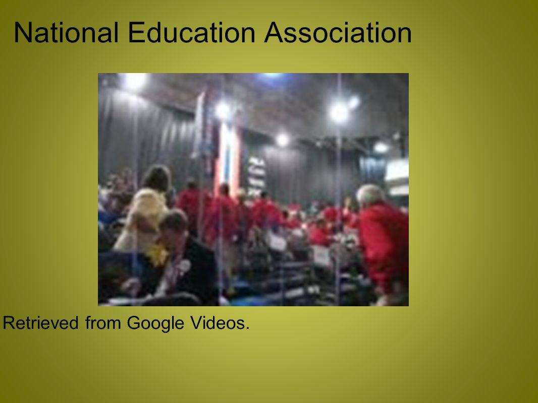 National Education Association Retrieved from Google Videos.