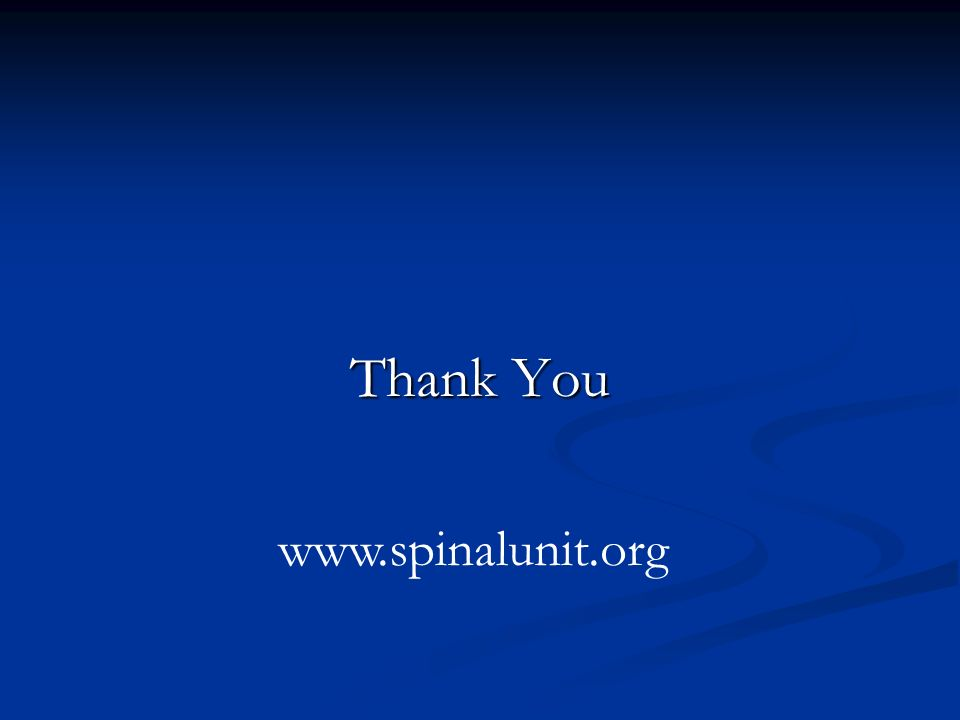 Thank You www.spinalunit.org