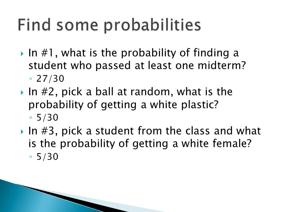 In #1, what is the probability of finding a student who passed at least one midterm.