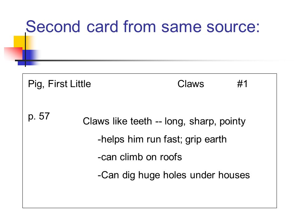 Second card from same source: Pig, First LittleClaws#1 p. 57 Claws like teeth -- long, sharp, pointy -helps him run fast; grip earth -can climb on roo
