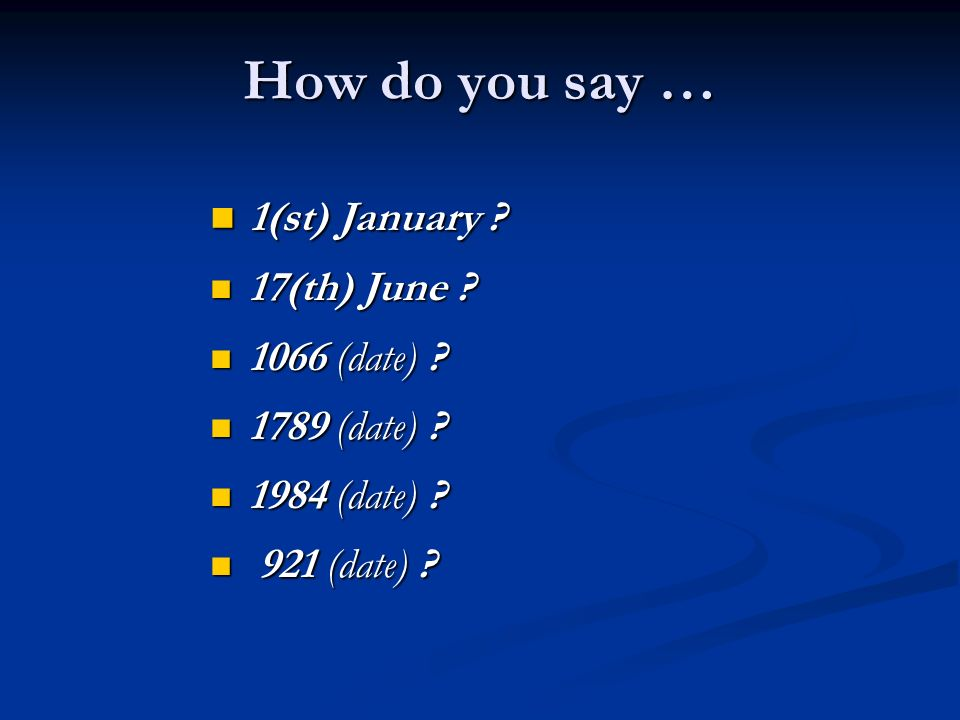 How do you say … 1(st) January . 1(st) January . 17(th) June .