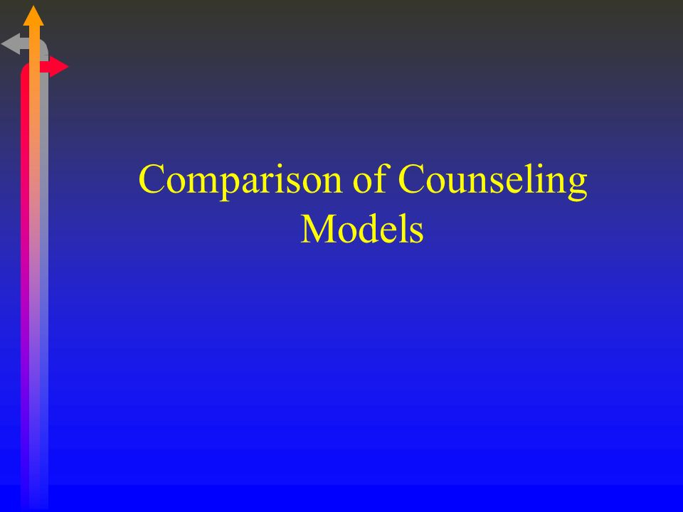 Comparison of Counseling Models
