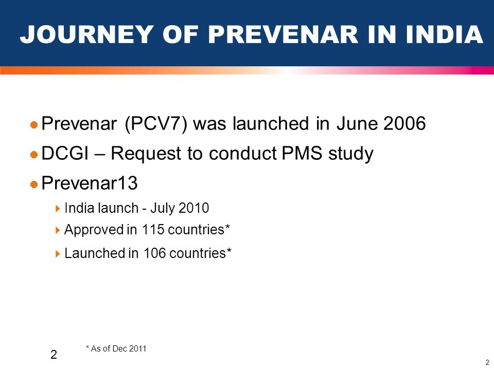 13 These slides have been provided by Pfizer to HCPs for the purposes of medical education 13 http://www.hpa.org.uk/Topics/InfectiousDiseases/InfectionsAZ/Pneumococcal/EpidemiologicalDataPneumococcal/CurrentEpidemiologyPneumococcal/InPrevenar7/.