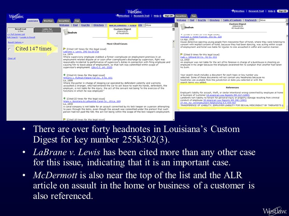 There are over forty headnotes in Louisianas Custom Digest for key number 255k302(3). LaBrane v. Lewis has been cited more than any other case for thi