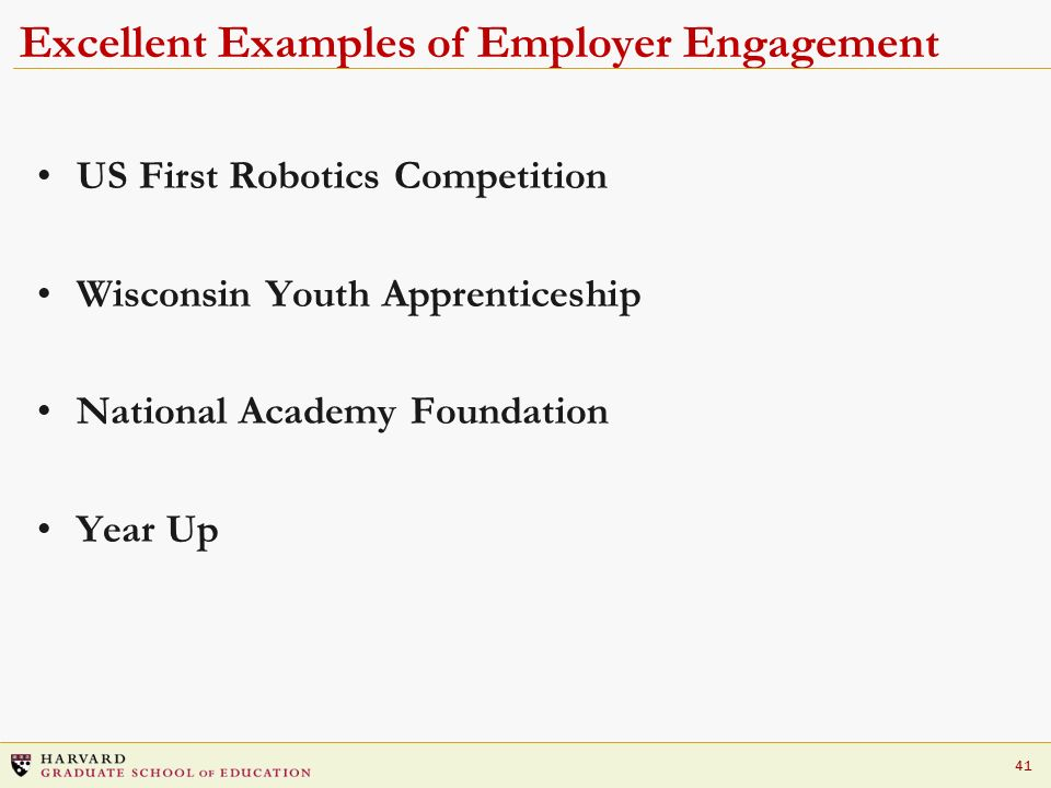 41 Excellent Examples of Employer Engagement US First Robotics Competition Wisconsin Youth Apprenticeship National Academy Foundation Year Up