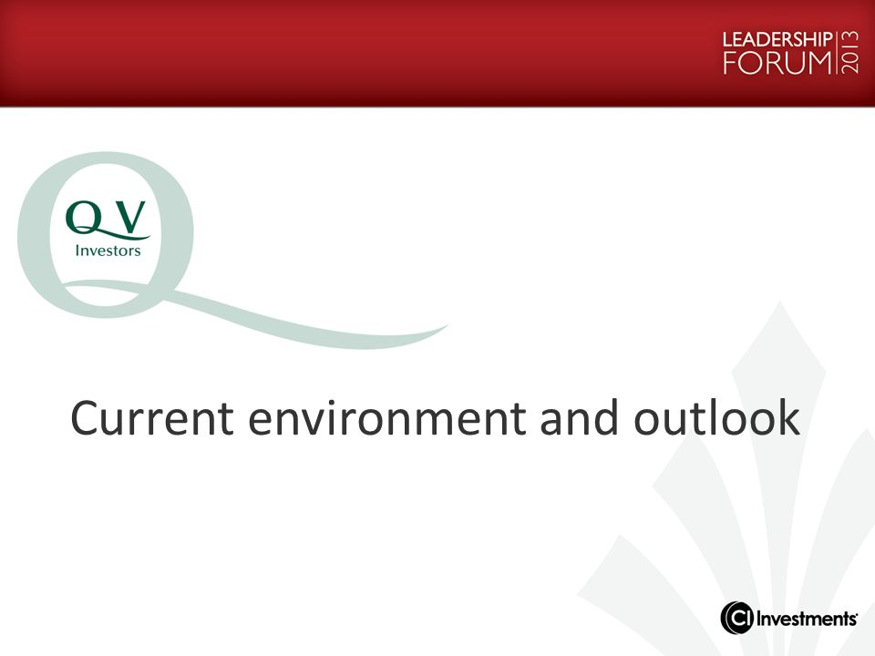 Current environment and outlook