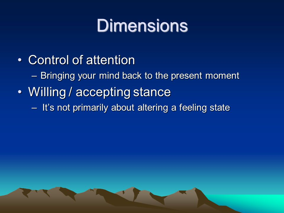 Case Vignette Initially, he didnt see the point of mindfulness Being in the group helped, he learnt by proxy.