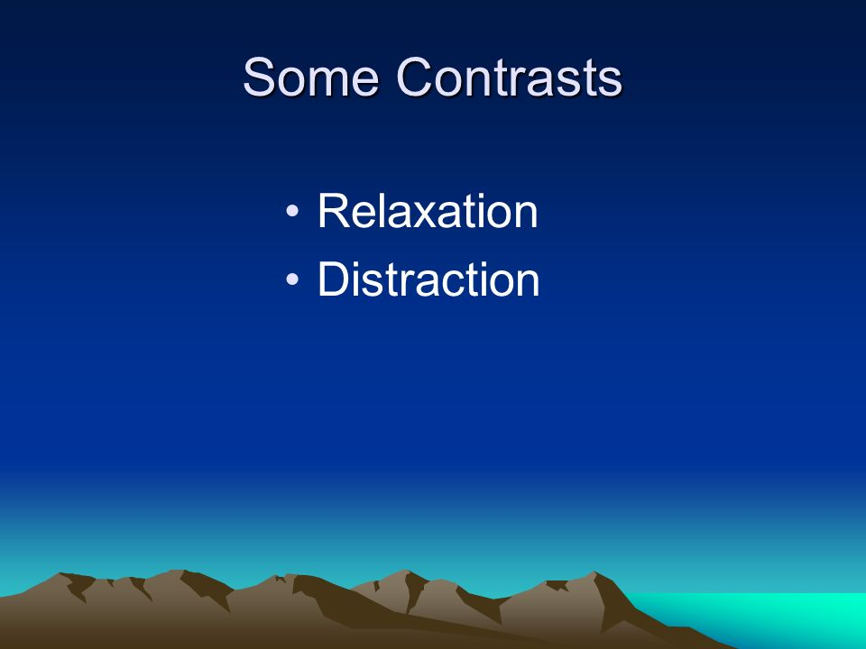 Relaxation It has been suggested that mindfulness is simply relaxation However relaxation has been shown to be very different from mindfulness Namely, most clinical mindfulness skills induce an active state in clients where psychological issues are addressed