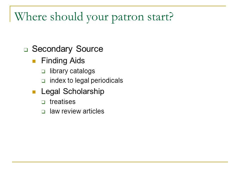 Where should your patron start.