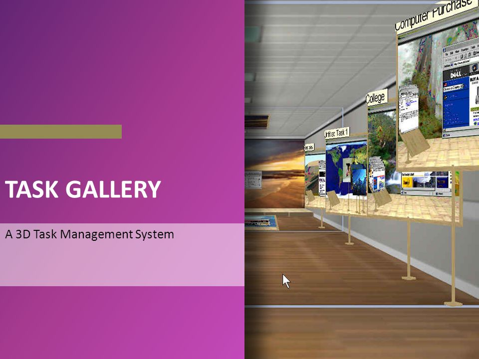 TASK GALLERY A 3D Task Management System