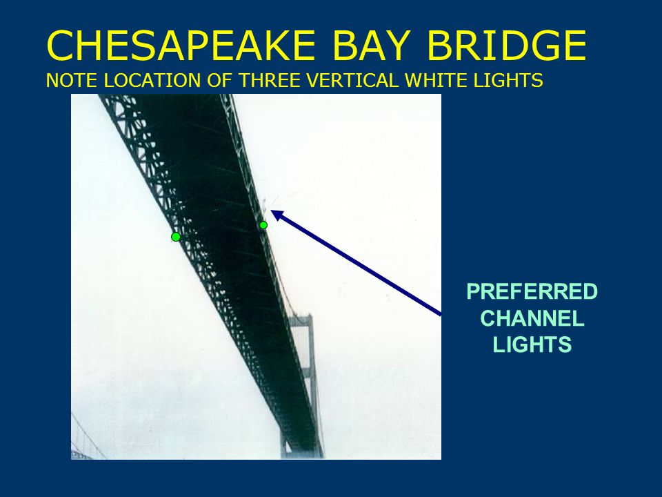 33 Multiple Channel Fixed Bridge Preferred Channel Lights
