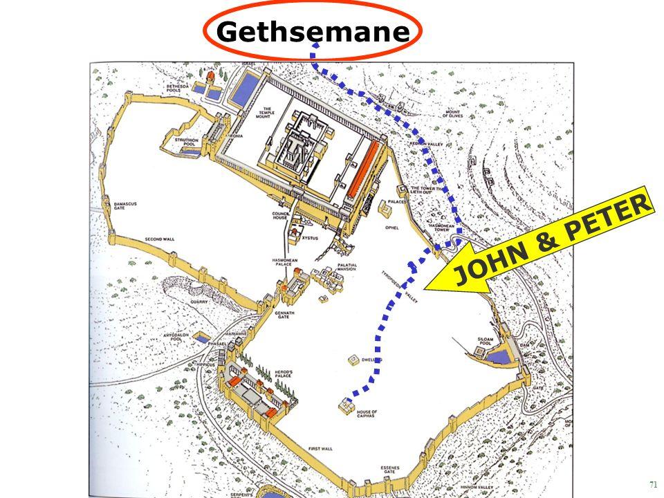 71 Gethsemane JOHN & PETER