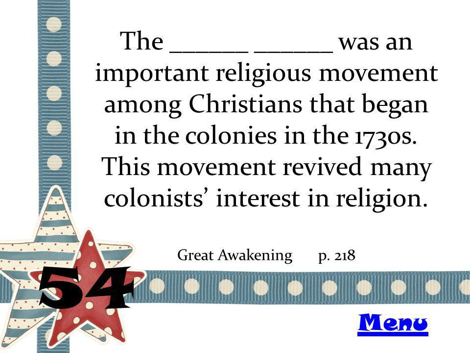 The ______ ______ was an important religious movement among Christians that began in the colonies in the 1730s.
