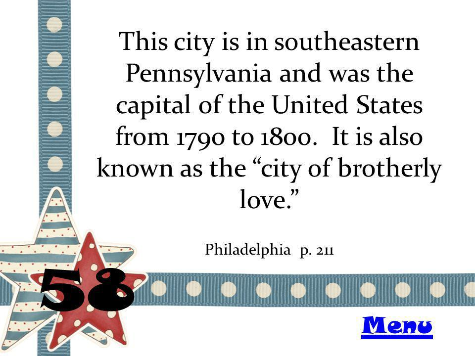 This city is in southeastern Pennsylvania and was the capital of the United States from 1790 to 1800. It is also known as the city of brotherly love.
