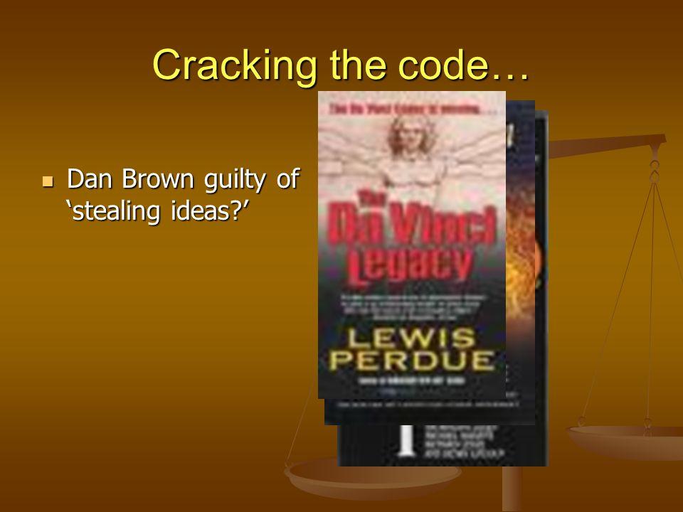 Dan Brown guilty of stealing ideas? Dan Brown guilty of stealing ideas?