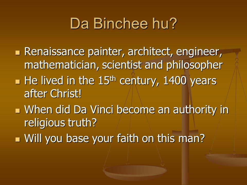 Da Binchee hu.